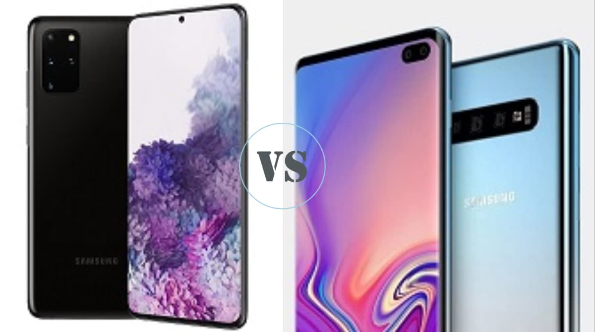 Samsung Galaxy S20 + vs Galaxy S10 +